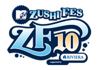 MTV ZUSHI FES 10 supported by RIVIERA